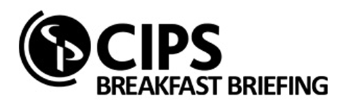 CIPS Breakfast Briefing
