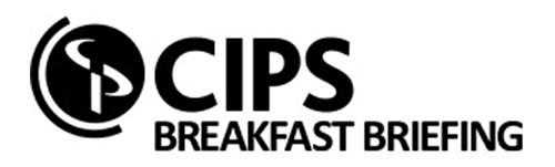 CIPS Breakfast Briefing